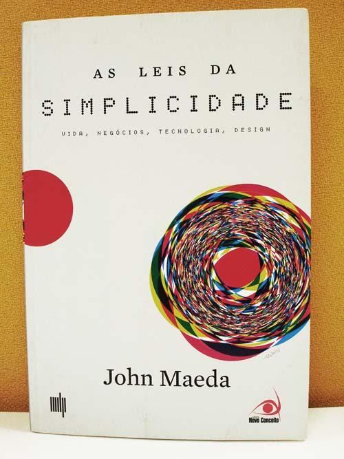 As Leis da Simplicidade, de John Maeda