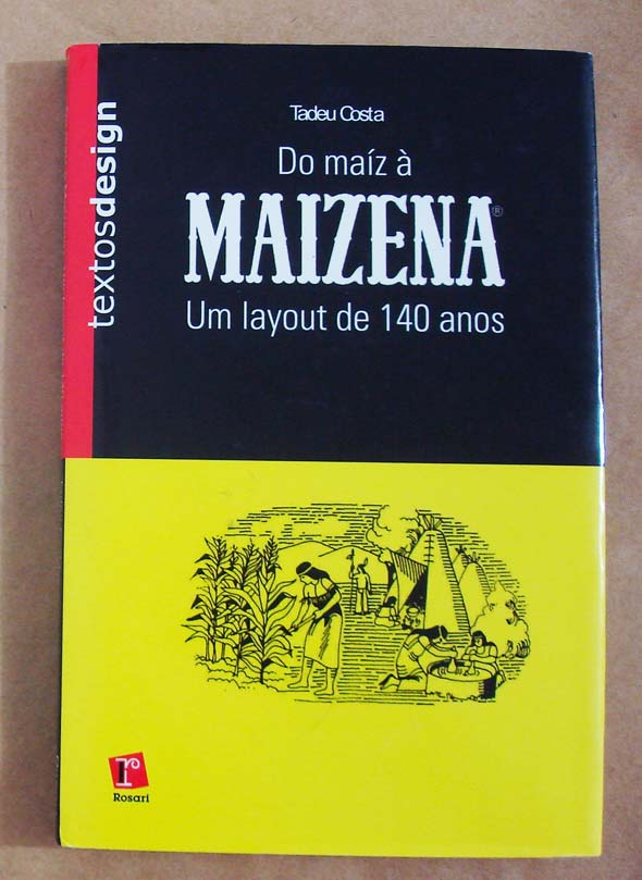 Capa do livro Do Maíz à MAIZENA, de Tadeu Costa