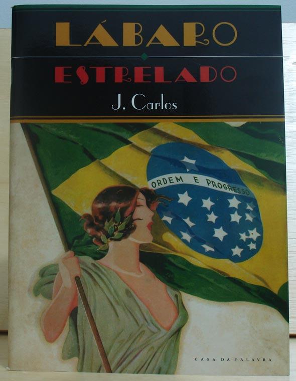 Capa do livro Lábaro Estrelado, de J. Carlos