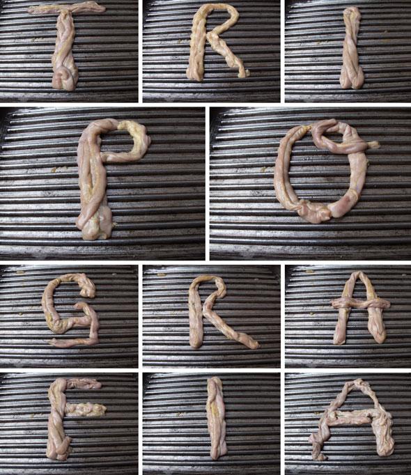 TRIPOGRAFIA - Letras com tripas de frango
