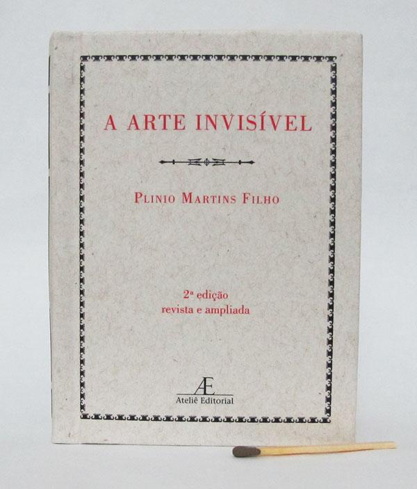 Capa do livro A Arte Invisível, de Plinio Martins Filho