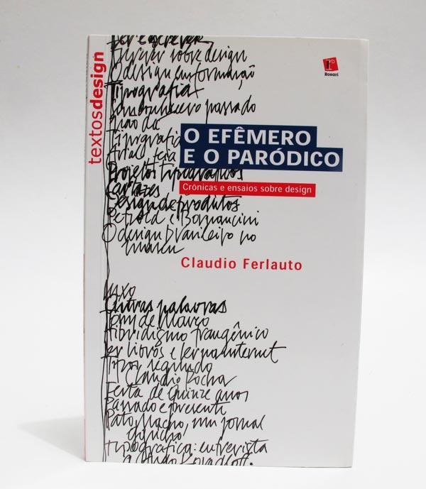 O Efêmero e o Paródico, de Claudio Ferlauto