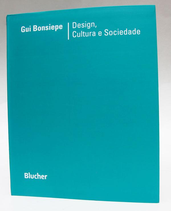 Livro Design, Cultura e Sociedade, de Gui Bonsiepe