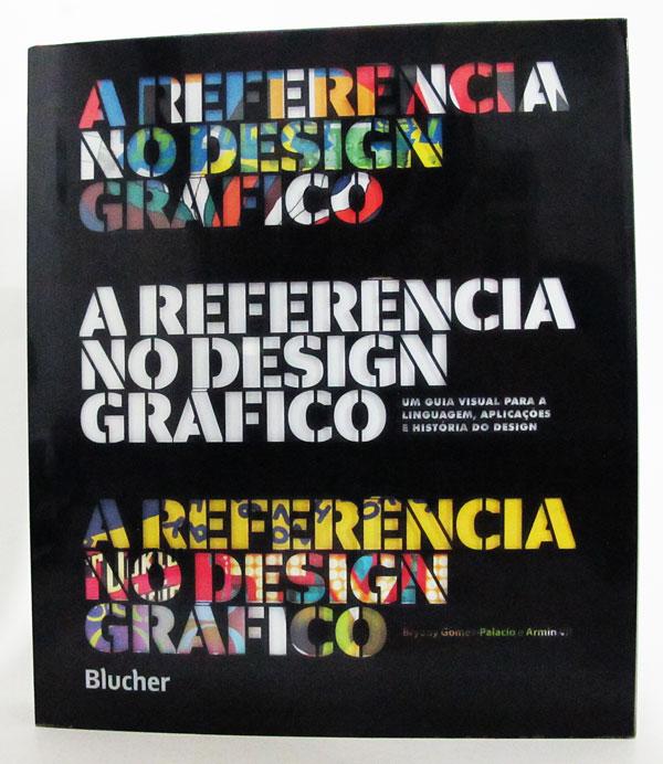 A Referência no Design Gráfico, Editora Blucher